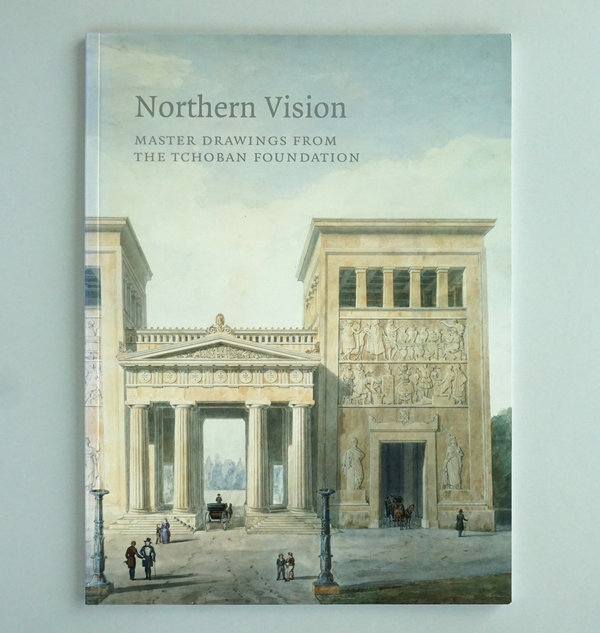 Northern Vision. Master Drawings from the Tchoban Foundation